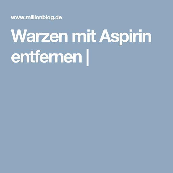 Warzen mit Aspirin entfernen - - Gesundheit, Gesundheit..
