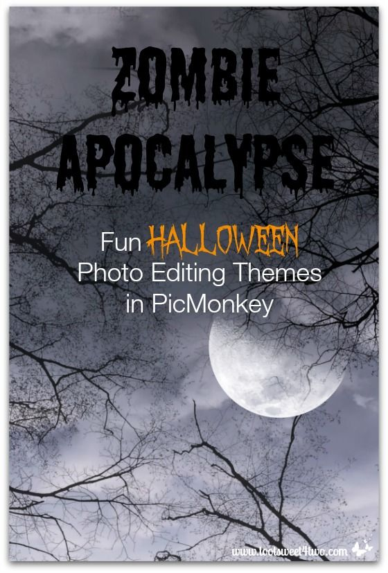 Zombie Apocalypse: Fun Halloween Photo Editing Themes in PicMonkey
