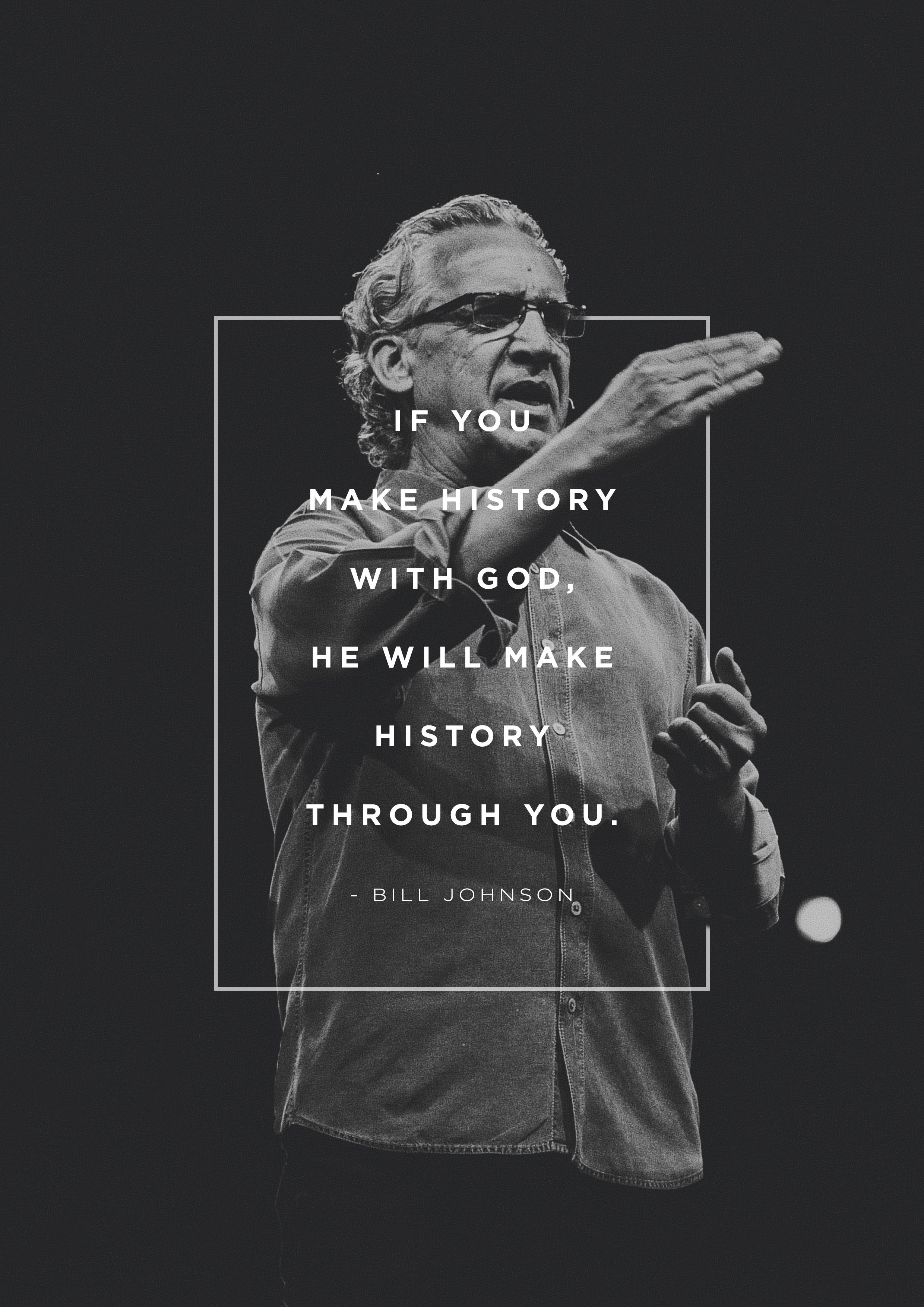 Pin by Rayna Karise on yahweh | Bill johnson quote, Quotes, God