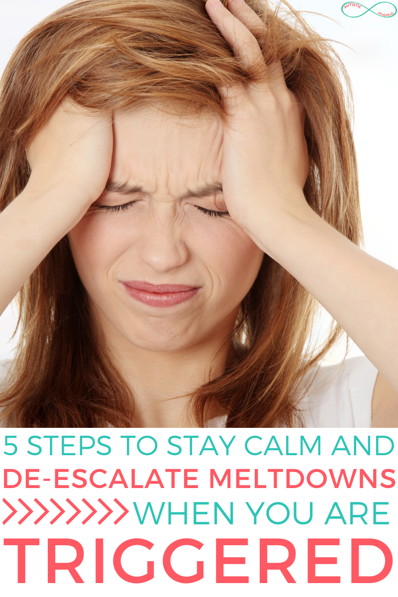 How to De-Escalate Your Child's Meltdown When You're ...