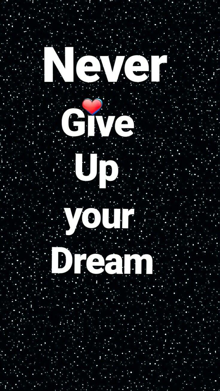 Tradução Nunca Desista Dos Seus Sonhos Frases