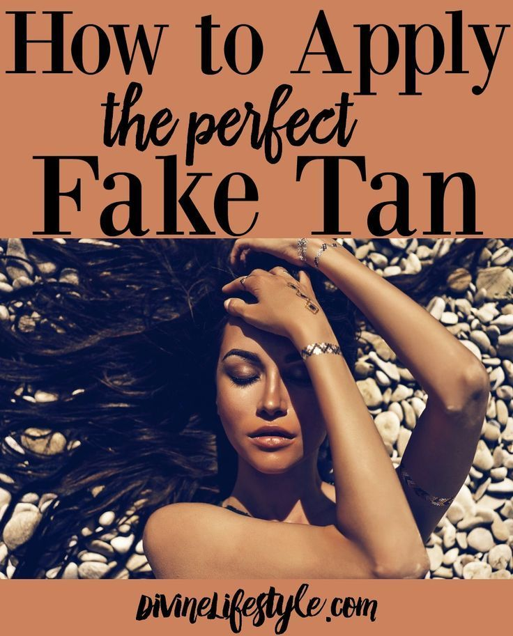 How to Apply a Perfect Fake Tan, How to Tan, Summer