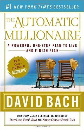6. 'The Automatic Millionaire,' by David Bach. Everyone knows you should 'pay yourself first.' But this book teaches you simple ways to actually do it.…