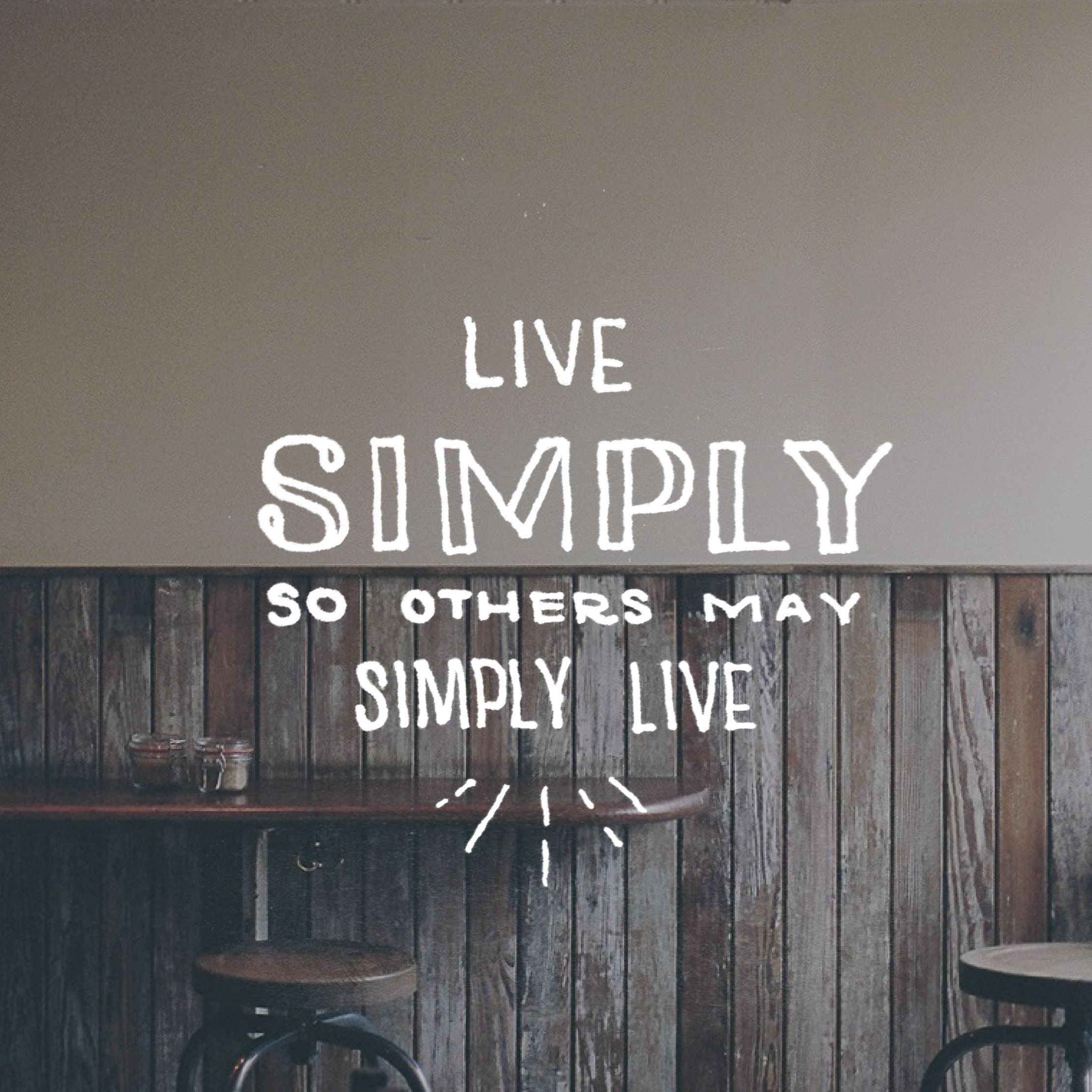 Simple Mondays A Simple Blog Live Simply Quotes Live Simply Ghandi Quotes