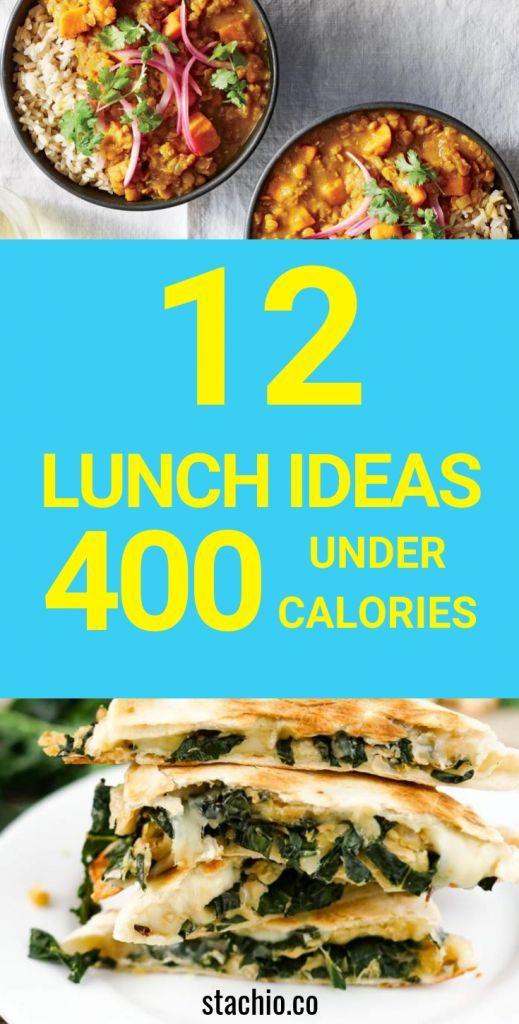 12 Lunch Recipes Under 400 Calories | stachio #400caloriemeals