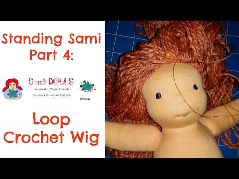 How to make a Loop Crochet Doll Wig Waldorf Doll/ Cloth Doll - YouTube