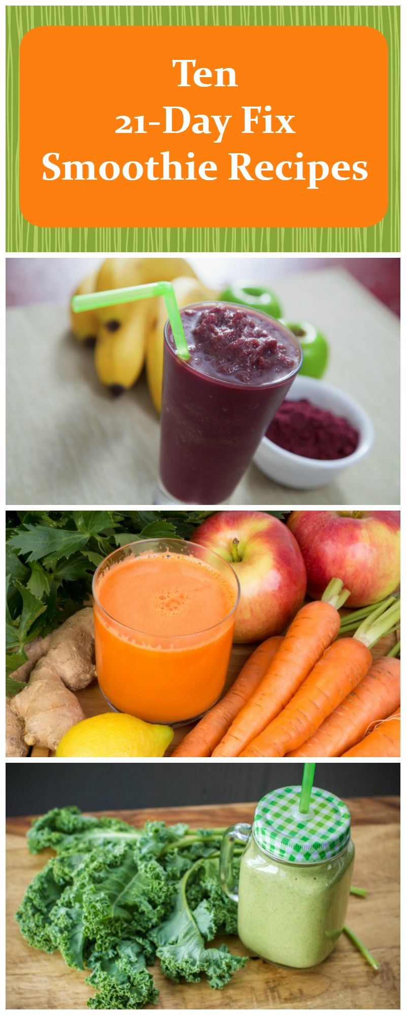 Ten smoothie recipes for the 21 Day Fix diet and instructions on how to put together your own 21 Day Fix smoothies with container sizes.