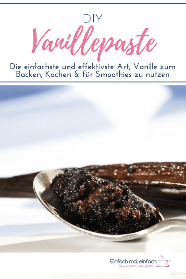 Diy Vanillepaste Rezept Vanille Paste Rezepte Und Lebensmittel Essen