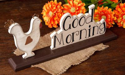 Good Morning Sign  from Country Craft House