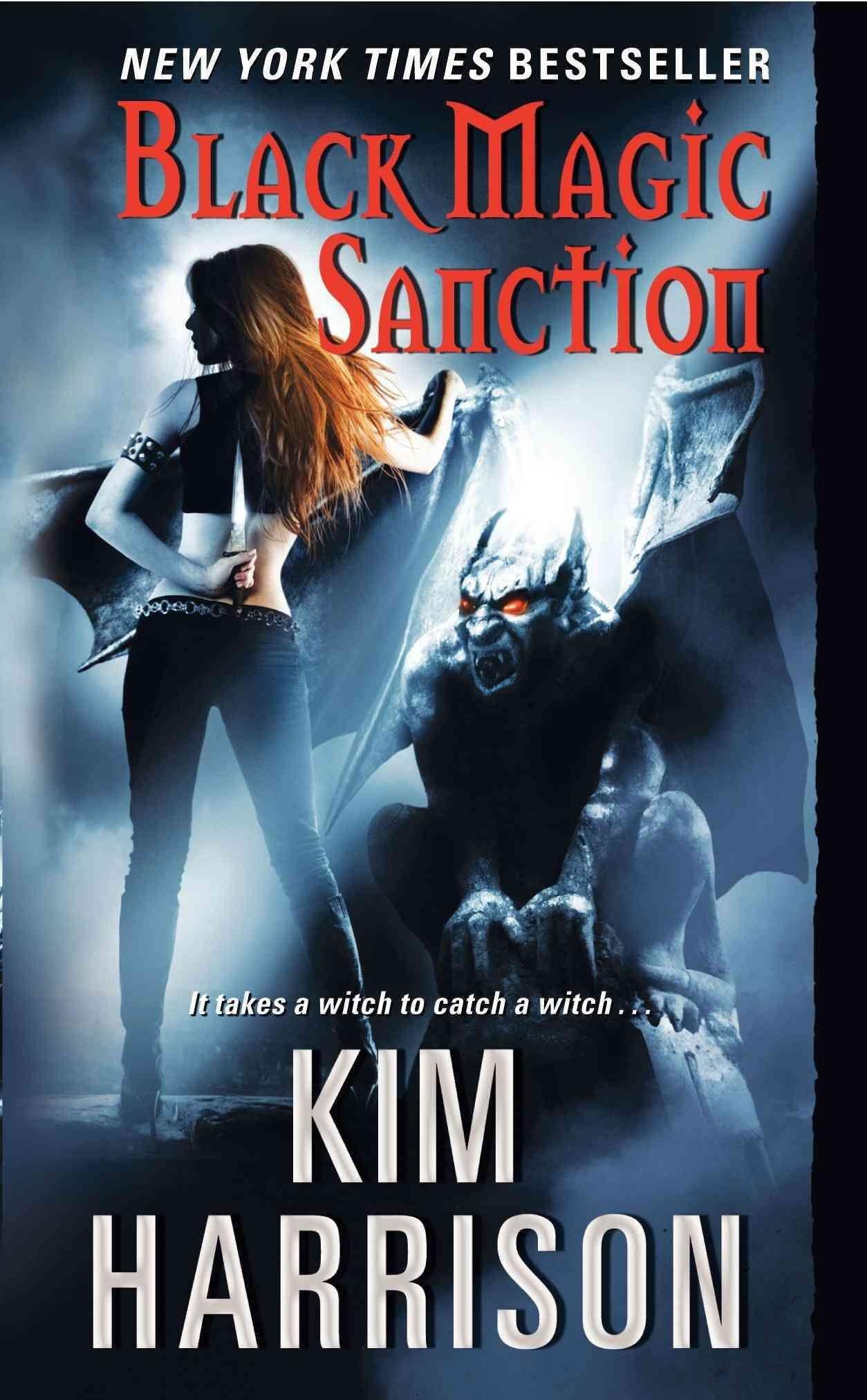 Us Paperback Cover For Black Magic Sanction By Kim Harrison  Love Books   Pinterest  Black Magic And Black