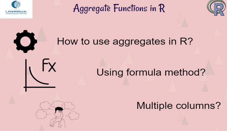 Aggregate Functions in R Analysis, Being used, Data analysis