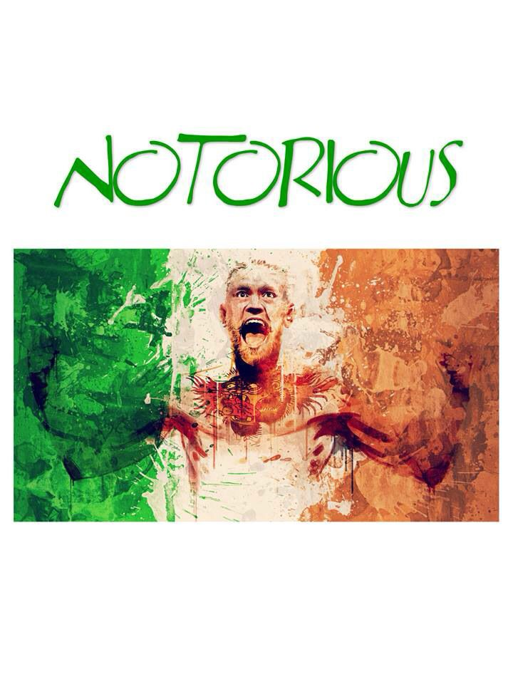 Notorious Conor Mcgregor R Shirt With Ireland Flag Conor Mcgregor Notorious T Shirt Support Mcgre Conor Mcgregor Mcgregor Wallpapers Conor Mcgregor Wallpaper