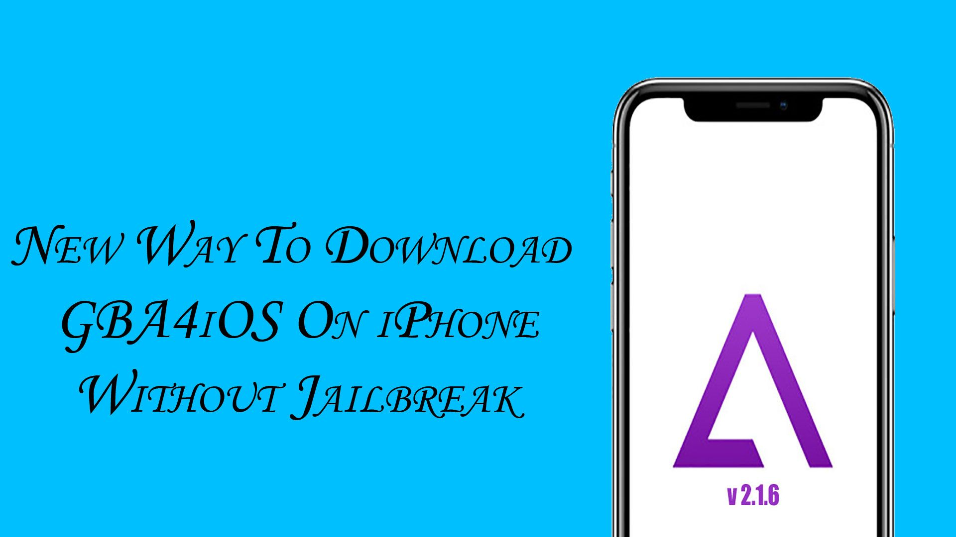 New Way! How to download GBA4iOS free on iPhone & iPad