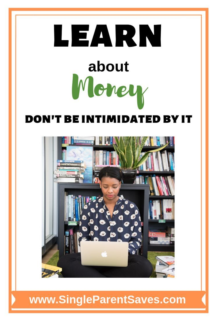 Learn about Money, Don't Be Intimidated by It (With images