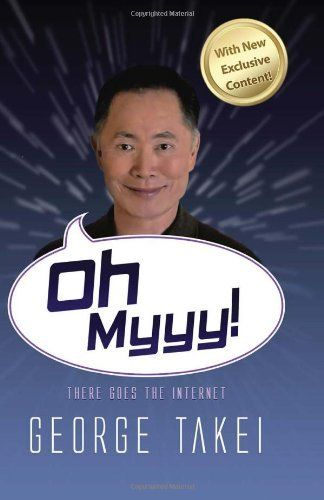 Oh Myyy!: There Goes The Internet by George Takei, http://www.amazon.com/dp/0615775373/ref=cm_sw_r_pi_dp_TaQGrb0XJRH0G