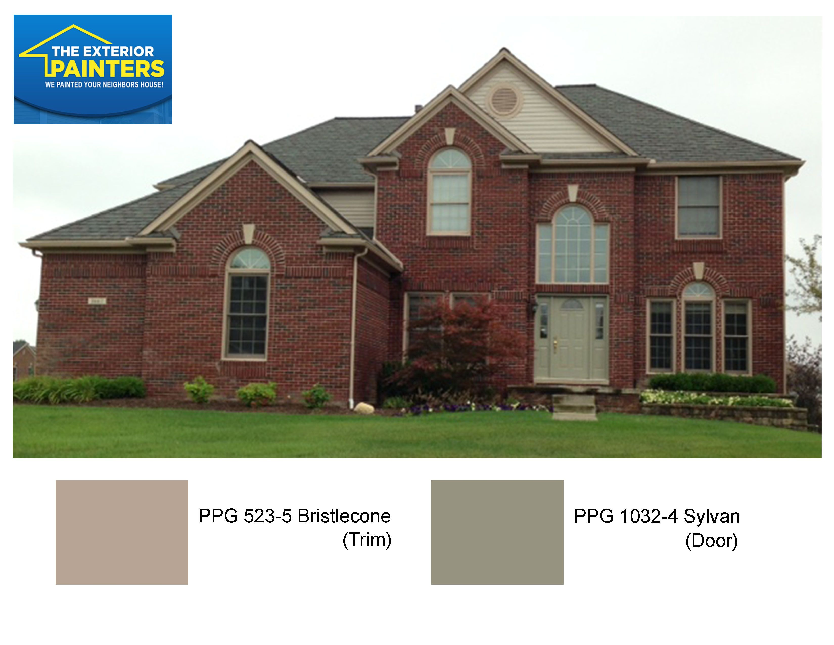 PPG 523-5 Bristlecone with PPG 1032-4 Sylvan for the front door.