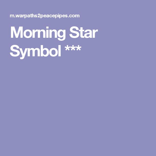Morning Star Symbol Tattoos Pinterest Morning Star