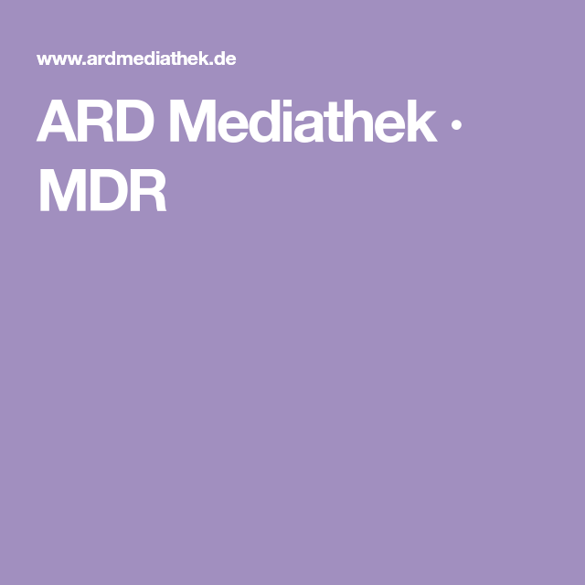 Ard Mediathek Mdr Videos