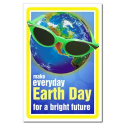 Everyday should be Earth Day!