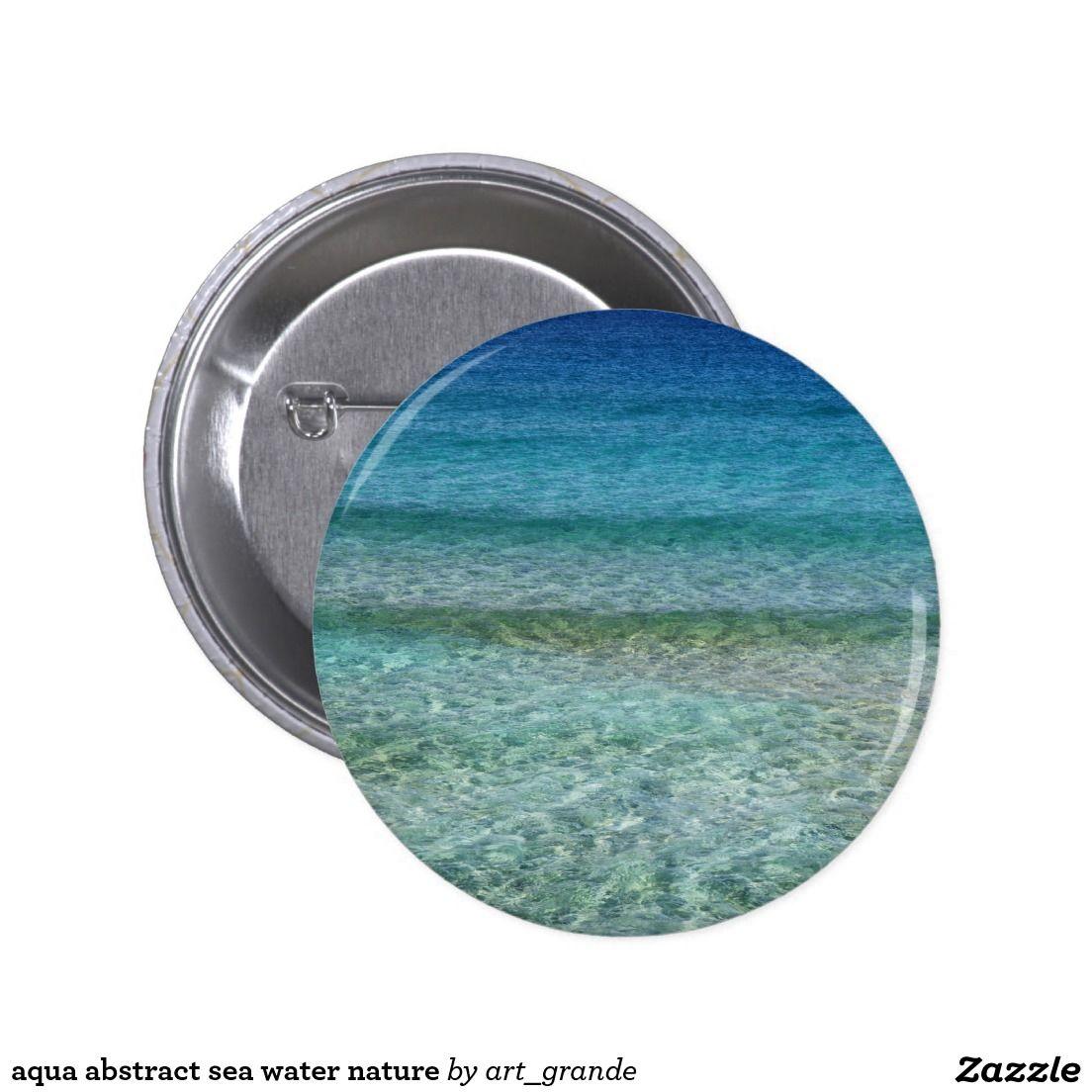 aqua abstract sea water nature pinback button
