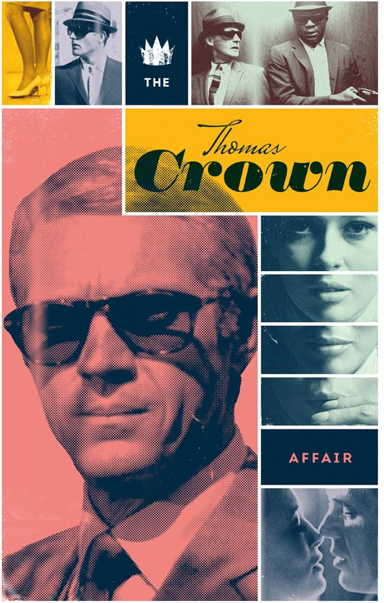 Thomas Crown Affair poster, 1968. Directed by Norman Jewison. Starring Steve McQueen & Faye Dunaway.