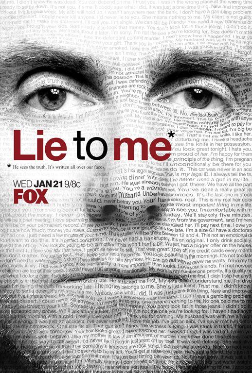 lie to me.