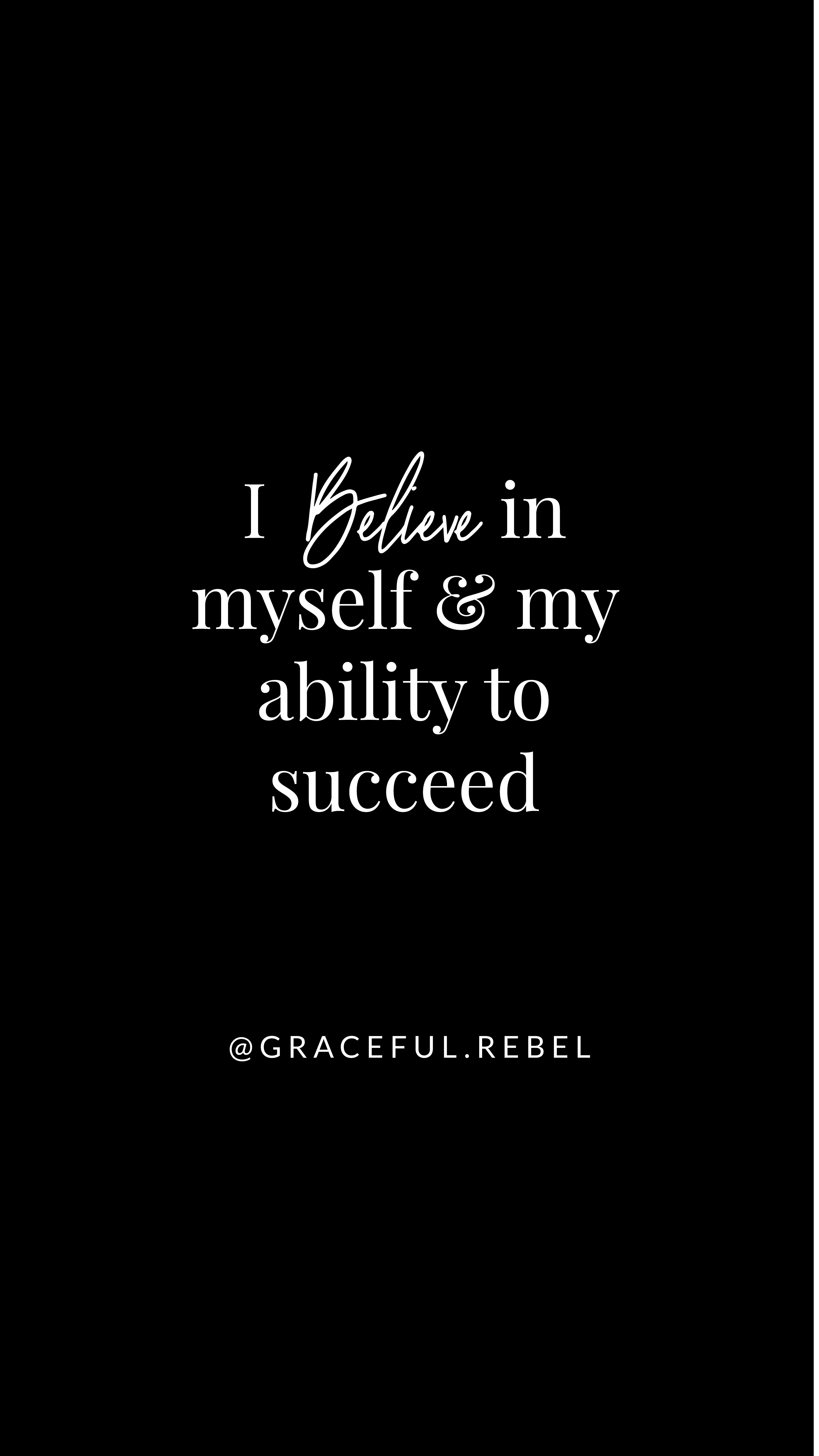 I Believe In Myself Gracefulrebel Com Affirmation Affirmation Quotes Manifestation Quotes Self Love Quotes