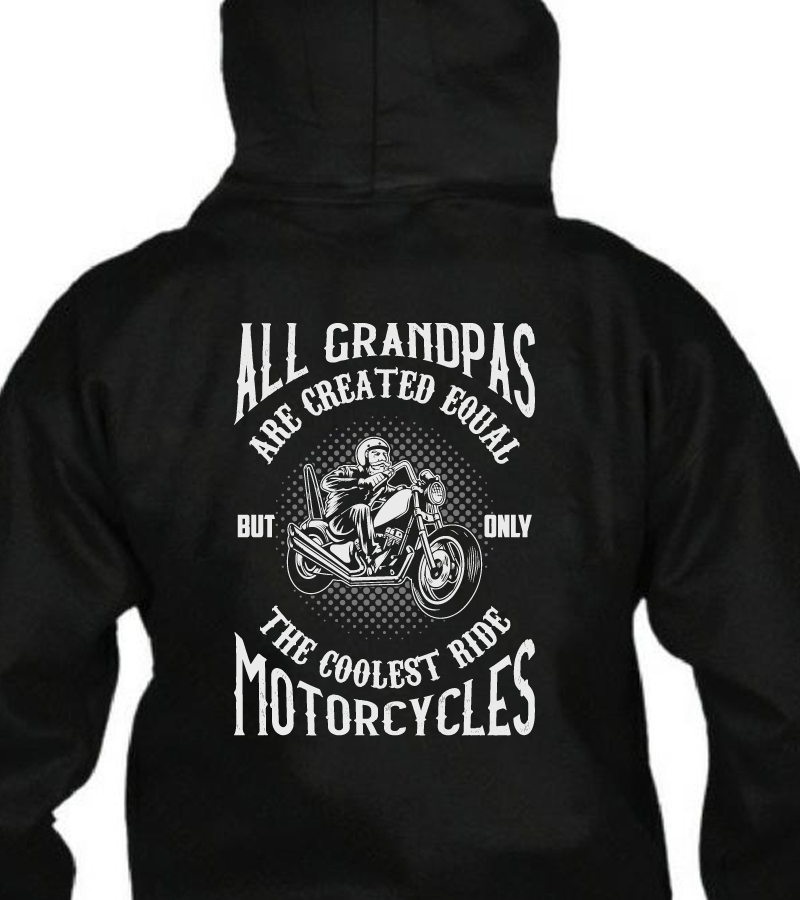 Only Cool Grandpas Ride Motorcycles Biker Papa Gift Idea Hoodie Grandfathers