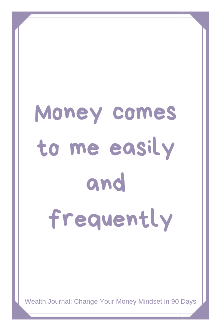 Money Comes To Me Easily And Frequently Daily Affirmation From