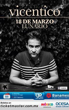 Viecentico, 18 de marzo, Lunario del Auditorio Nacional #VicenticoMx