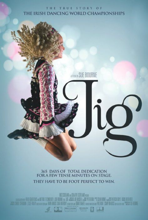 Jig, an Irish dance documentary! :)