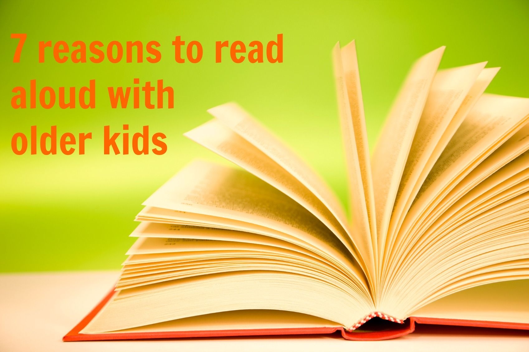 7 Reasons Why Reading Aloud To Older Kids Is Still Very
