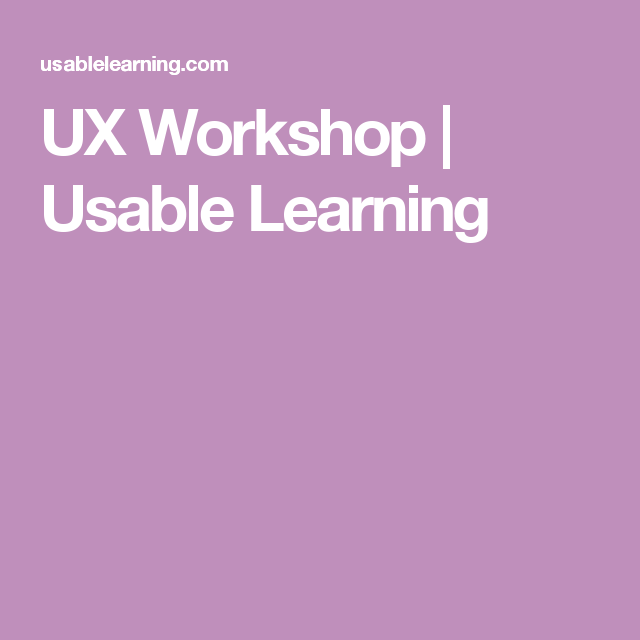 Ux Workshop  Usable Learning  Ux    Template
