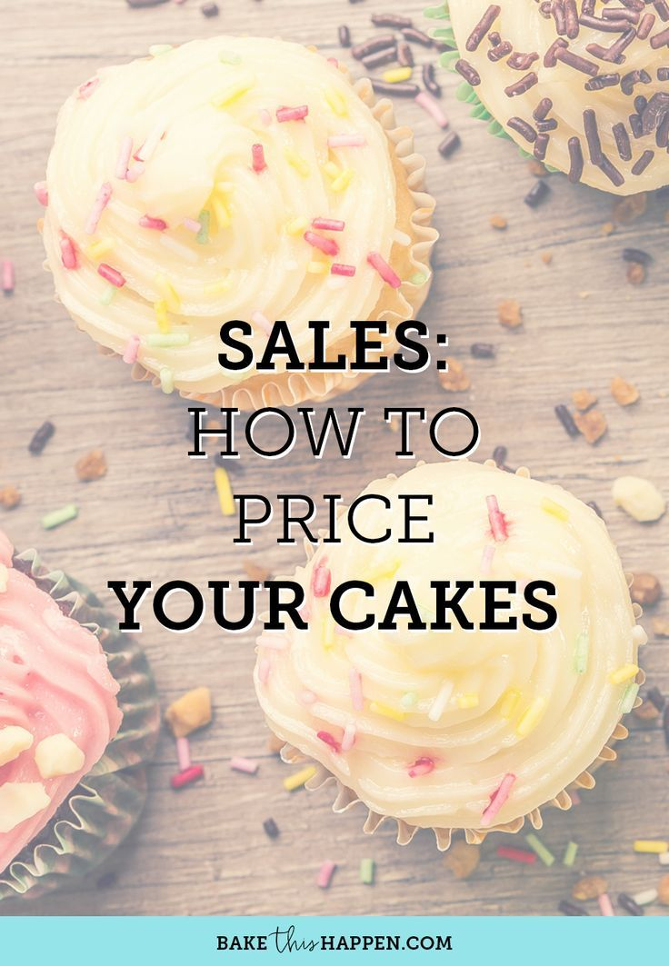 Sales  How To Price Your Cakes  Cake Business Small Cake And