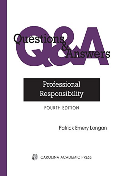 Questions Answers Professional Responsibility By Patrick Longan Carolina Academic Press This Or That Questions Books To Read Online Pdf Books Download