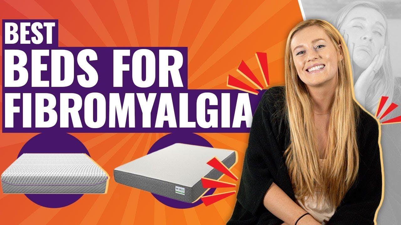 Best Mattress For Fibromyalgia Body Aches Top 5 Beds Body Ache Fibromyalgia Best Mattress