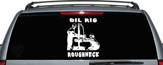Oil rig roughneck window car decal oilfield car vinyl decal ebay