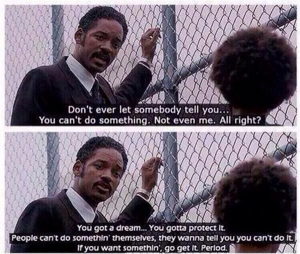 Best Movie Quote Pursuit Of Happyness Awesome Inspiring