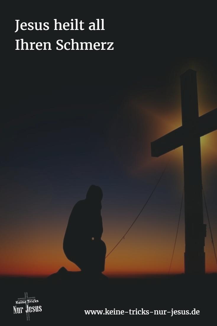 Die Heilung Für Allen Schmerz Das Ist Jesus Die Sichere