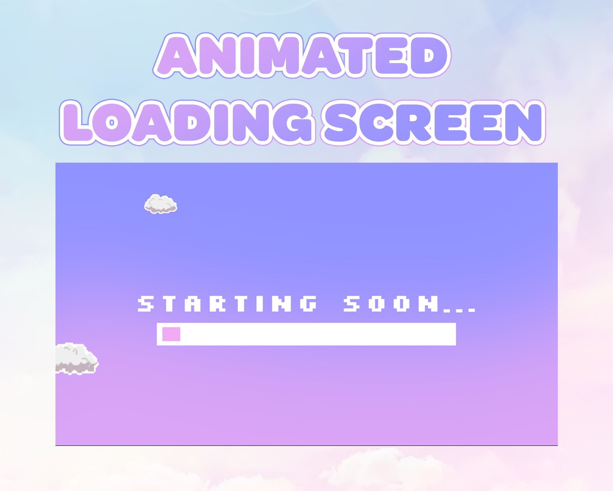 2 Animated Pixel Cloud Screens Starting Soon Loading Screen Be Right Back Screen Instant Download Animation Starting Twitch