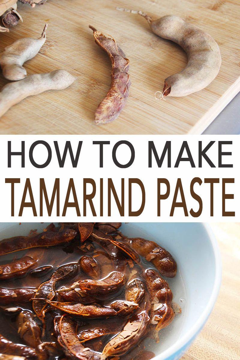 How To Make Tamarind Paste Recipe Tamarind Recipes Indian Cooking Food
