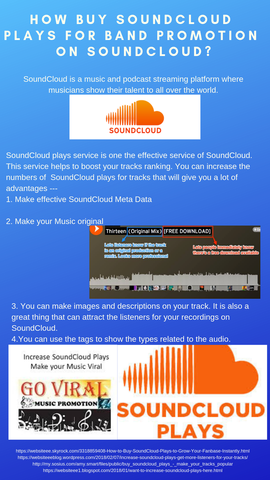 Do you want to promote your music band on SoundCloud? You