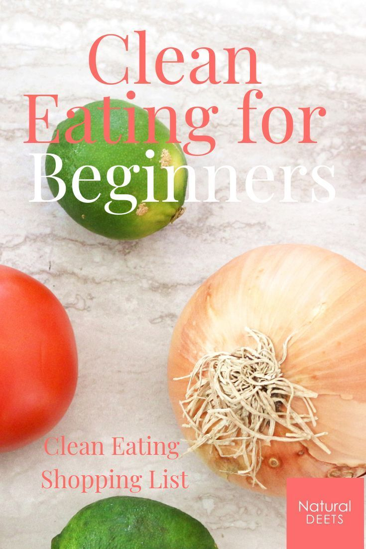 Clean Eating for Beginners and Clean Eating Shopping List Clean Eating for Beginners and Clean Eating Shopping List Angelika Angelika2015 Low Carb What is Clean Eating nbsp hellip #Beginners #Clean #detox foods meals clean eating #Eating #list #shopping