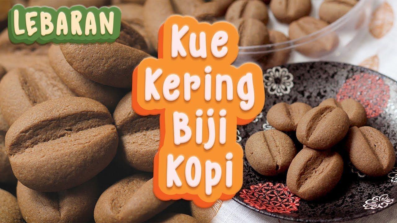Kue Lebaran Kopi Mudah Murah Tanpa Mixer Coffee Bean Cookies Kue Kue Kering Kue Lebar