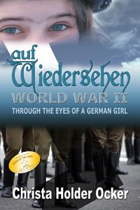 Title: auf Wiedersehen: WWII Through the Eyes of a German Girl Author: Christa Holder Ocker ISBN: 978-1-62420-116-5  Genre: Historical Fiction Excerpt Heat Level: 1 Book Heat Level: 1  Buy at: Rogue Phoenix Press, Amazon, Barnes and Noble  Cities in ashes, endless bread lines, potato soup by candlelight, people herded along with whips, soldiers in splendid boots and swastikas everywhere, a little girl with chestnut pigtails reaching for her first Hershey bar–these are a few of the images…