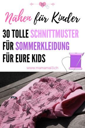 Photo of Sommerkleider nähen für Kinder – 30 Schnittmuster | Mama mal 3