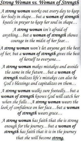 Strong Woman Vs Woman Of Strength This Is One Of My Favorites