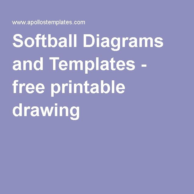Softball Diagrams And Templates