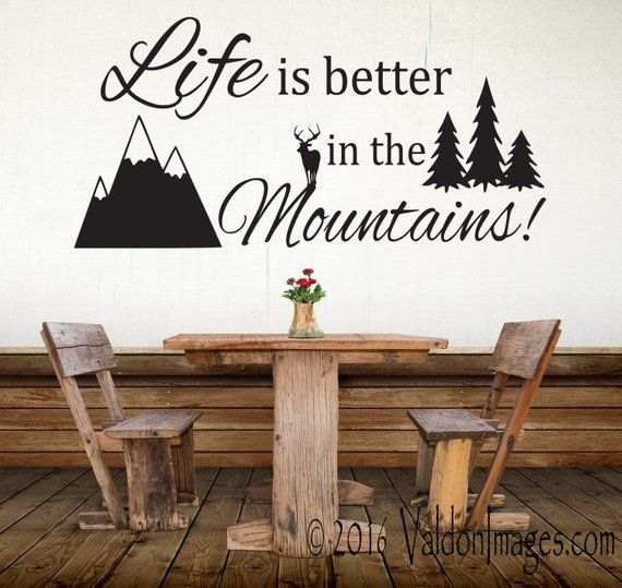 mountain quote decal, rustic decal, rustic home decor, mountain wall