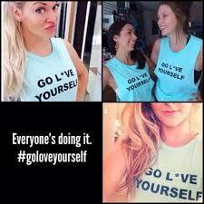 #goloveyourself